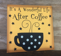 It's A Wonderful Life After Coffee ~ Kitchen Cup Wooden Polka Dot Sign